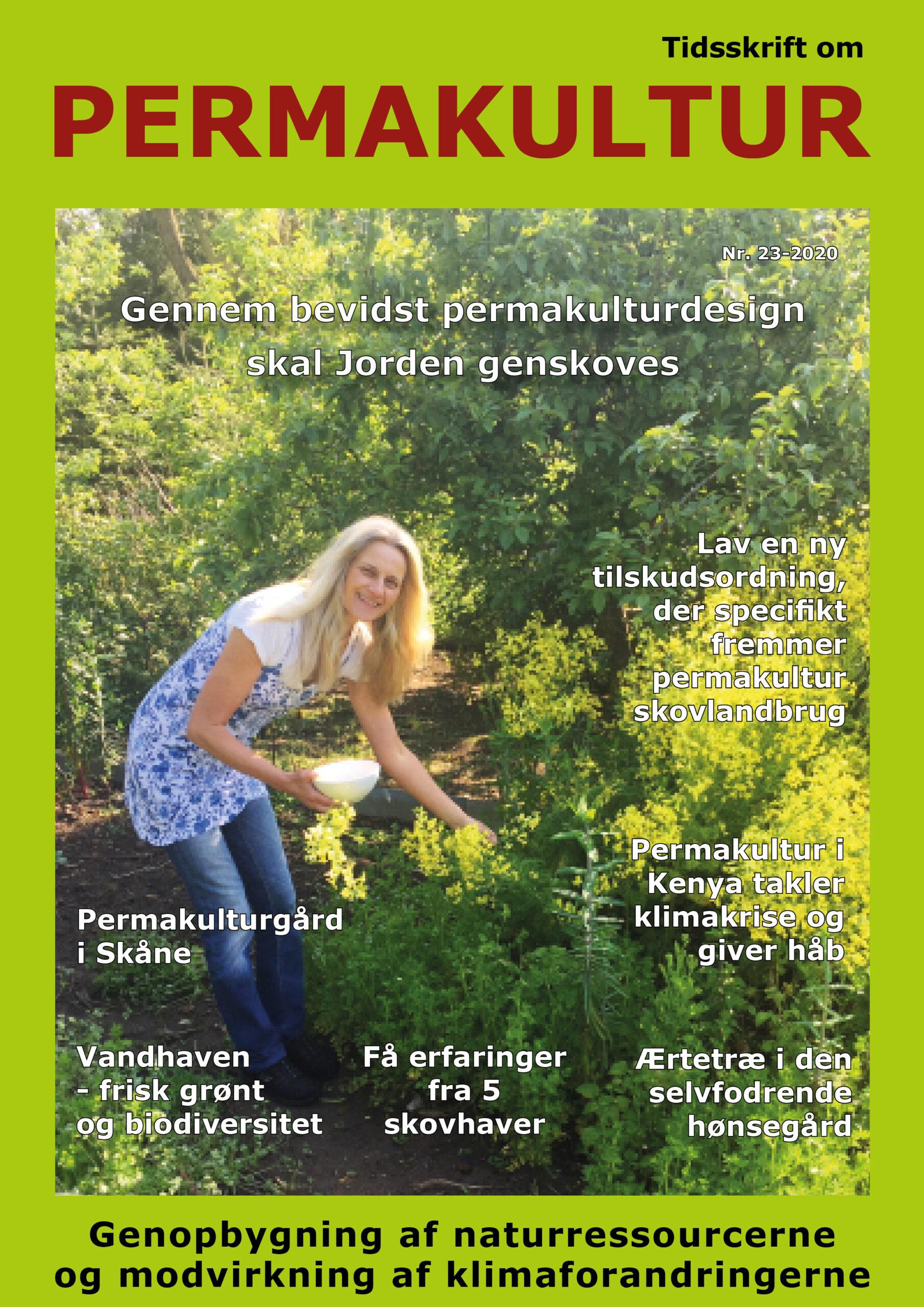 Permakultur nr.23 sendes til dig ved indmeldelse i Permakultur Danmark