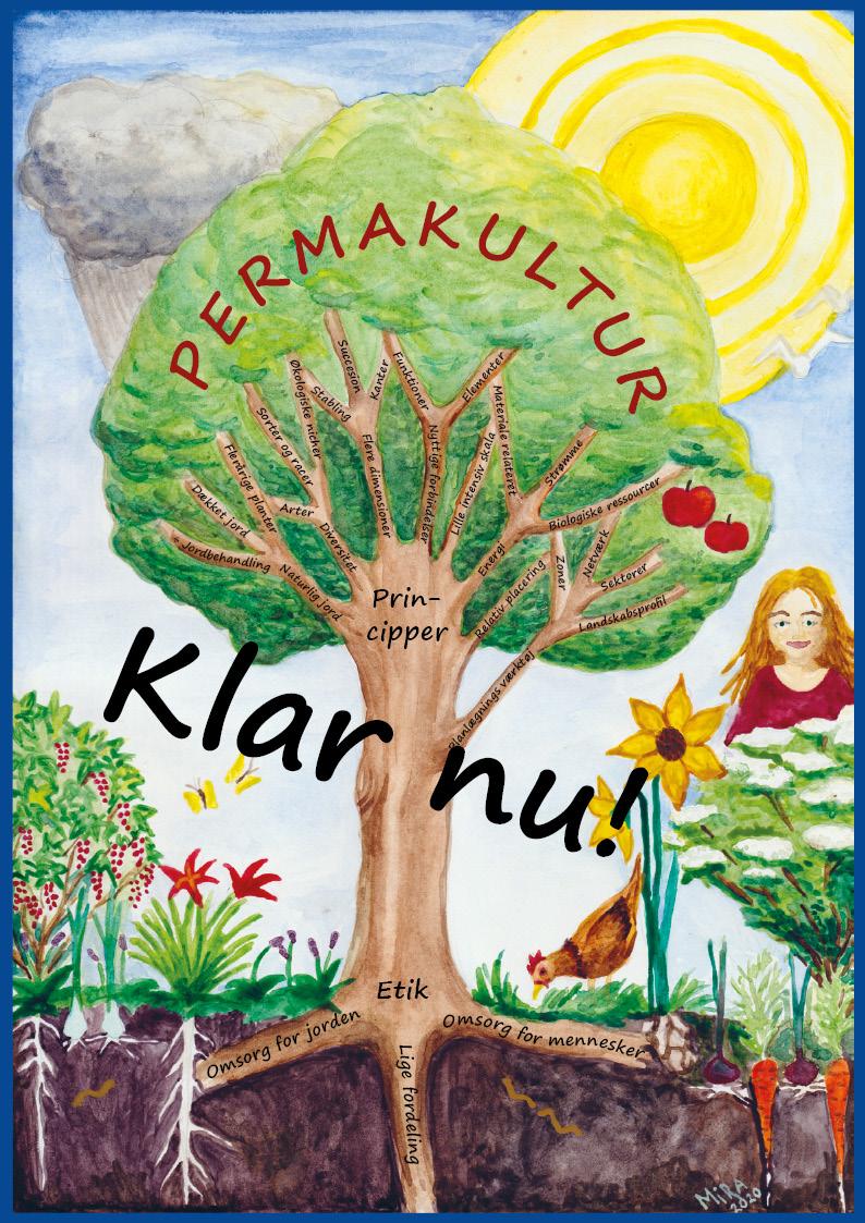 Til undervisning, arbejdsredskab og dekoration i A2 Permakultur-træet viser principperne og etikken bag permakultur, som det er beskrevet og tegnet i Bogen om Permakultur.